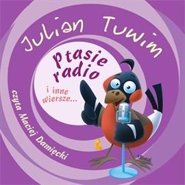 okładka Ptasie radio i inne wiersze..., Audiobook | Tuwim Julian