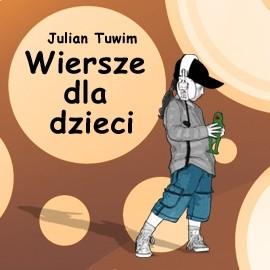 okładka Wiersze dla dzieci, Audiobook   Tuwim Julian