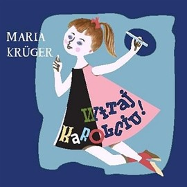okładka Witaj Karolciu, Audiobook | Kruger Maria