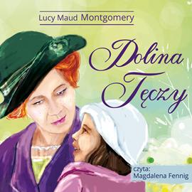 okładka Dolina Tęczy, Audiobook   Lucy Maud Montgomery