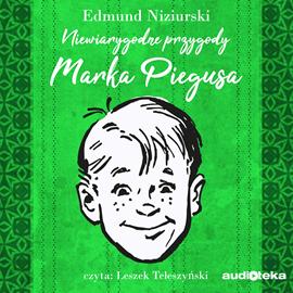 okładka Niewiarygodne przygody Marka Piegusaaudiobook   MP3   Niziurski Edmund
