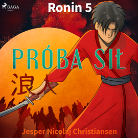 okładka Ronin 5 - Próba sił, Audiobook   Nicolaj Christiansen Jesper
