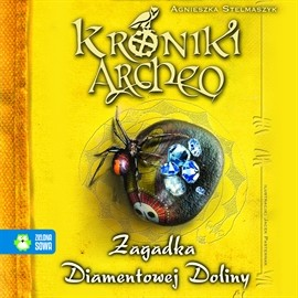okładka Zagadka Diamentowej Doliny cz. 5 - Kroniki Archeo, Audiobook | Stelmaszyk Agnieszka