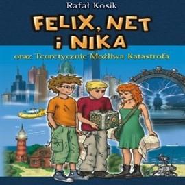okładka Felix, Net i Nika oraz Teoretycznie Możliwa Katastrofa (Tom 2), Audiobook | Rafał Kosik