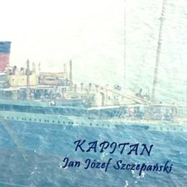okładka Kapitan, Audiobook | Józef Szczepański Jan