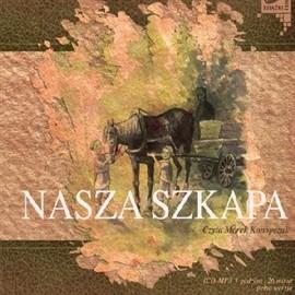 okładka Nasza szkapa, Audiobook   Konopnicka Maria