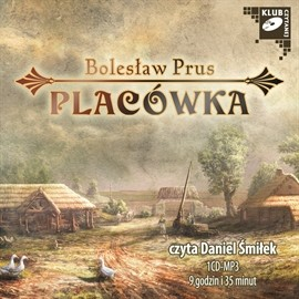 okładka Placówka, Audiobook | Prus Bolesław