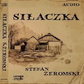 okładka Siłaczka, Audiobook | Żeromski Stefan