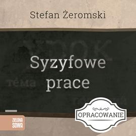 okładka Syzyfowe prace - opracowanie lektury, Audiobook | Żeromski Stefan