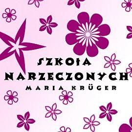 okładka Szkoła narzeczonych, Audiobook | Kruger Maria