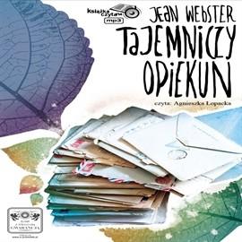 okładka Tajemniczy opiekun, Audiobook   Webster Jean