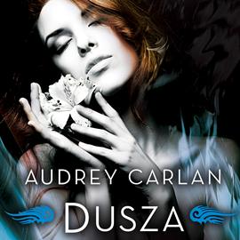 okładka Dusza, Audiobook | Carlan Audrey