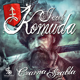 okładka Czarna szabla, Audiobook | Komuda Jacek