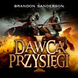 okładka Dawca przysięgi I, Audiobook | Sanderson Brandon