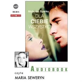 okładka Dla Ciebie wszystko, Audiobook | Sparks Nicholas
