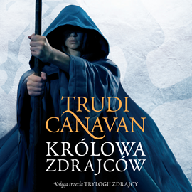 okładka Królowa zdrajcówaudiobook   MP3   Trudi  Canavan