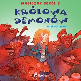 okładka Magiczny sokół 3 - Królowa demonów, Audiobook   Gotthardt Peter