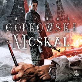 okładka Moskal, Audiobook | Michał Gołkowski