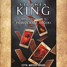 okładka Mroczna Wieża. Tom 2. Powołanie trójki, Audiobook | King Stephen
