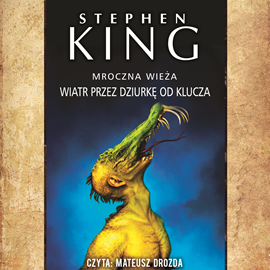 okładka Mroczna Wieża. Tom 4,5. Wiatr przez dziurkę od klucza, Audiobook | Stephen King