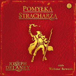 okładka Pomyłka Stracharza, Audiobook | Joseph Delaney