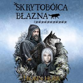 okładka Skrytobójca Błaznaaudiobook | MP3 | Hobb Robin