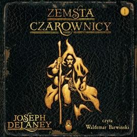 okładka Zemsta czarownicy, Audiobook | Delaney Joseph