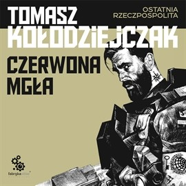 okładka Czerwona mgła, Audiobook | Kołodziejczak Tomasz