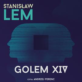 okładka Golem XIVaudiobook | MP3 | Stanisław Lem