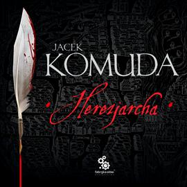 okładka Herezjarcha, Audiobook | Komuda Jacek