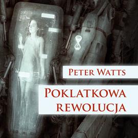 okładka Poklatkowa rewolucja, Audiobook   Peter Watts