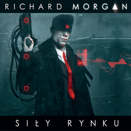 okładka Siły rynku , Audiobook   Morgan Richard