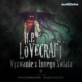okładka Wyzwanie z Innego Świata, Audiobook | H.P.  Lovecraft