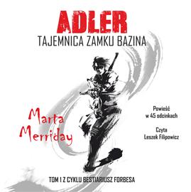 okładka Adler. Tajemnica Zamku Bazina, Audiobook | Merriday Marta