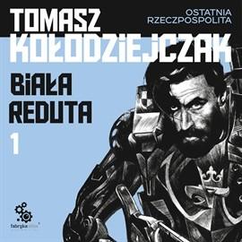okładka Biała Redutaaudiobook | MP3 | Kołodziejczak Tomasz
