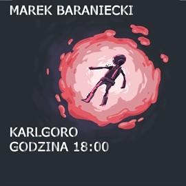 okładka Karlgoro godzina 18:00, Audiobook   Baraniecki Marek