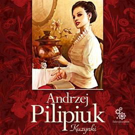 okładka Kuzynki, Audiobook | Pilipiuk Andrzej