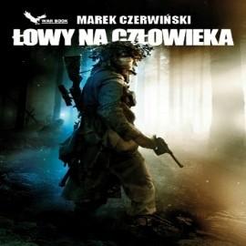 okładka Łowy na człowieka, Audiobook | Czerwiński Marek