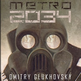 okładka Metro 2034audiobook | MP3 | Glukhovsky Dmitry
