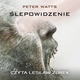 okładka Ślepowidzenieaudiobook | MP3 | Peter Watts