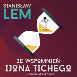 okładka Ze wspomnień Ijona Tichegoaudiobook | MP3 | Stanisław Lem