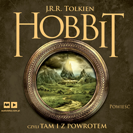 okładka Hobbit. Czyli tam i z powrotemaudiobook | MP3 | Ronald R. Tolkien John