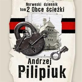 okładka Norweski dziennik, Tom 2. Obce ścieżki, Audiobook | Andrzej Pilipiuk