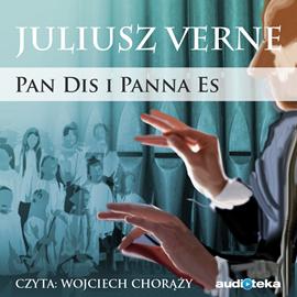 okładka Pan Dis i Panna Es, Audiobook | Juliusz Verne