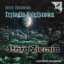 okładka Stara Ziemia, Audiobook | Jerzy Żuławski