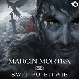 okładka Świt po bitwie, Audiobook | Mortka Marcin