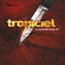 okładka Tropiciel, Audiobook | Vladimir Wolff