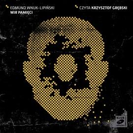 okładka Wir pamięciaudiobook   MP3   Wnuk-Lipiński Edmund