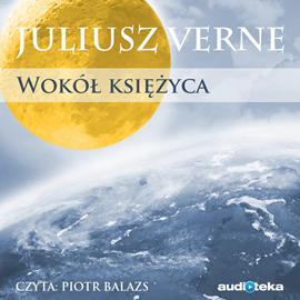 okładka Wokół księżycaaudiobook | MP3 | Verne Juliusz