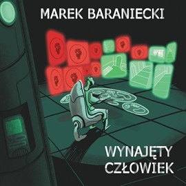 okładka Wynajęty człowiek, Audiobook | Baraniecki Marek